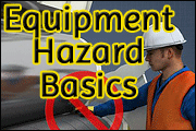 Equipment Hazard Basics