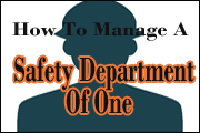 Safety Department Of One: Tips To Managing EHS Program Success With Limited Time And Resources